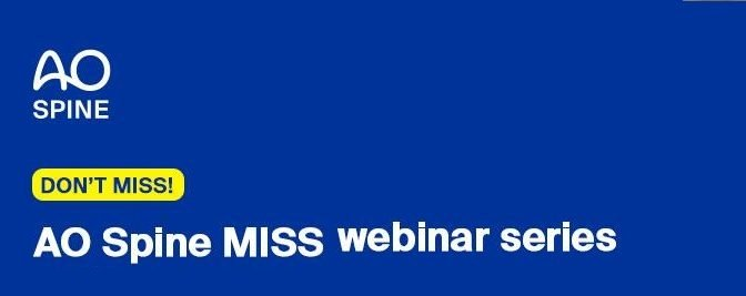AO Spine MISS Webinar Series 2020
