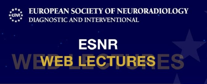 ESNR European Society of Neuroradiology Diagnostic and Interventional 2020