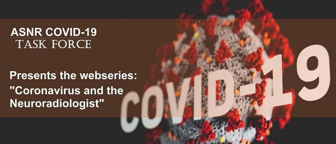 Radiologic Manifestations of COVID19 neuroradiology